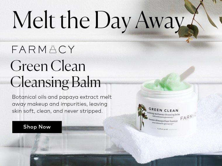 Shop Farmacy's Green Clean Makeup Meltaway Cleansing Balm!