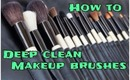 How to: Deep Clean Makeup Brushes
