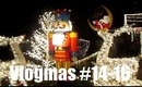 Vlogmas #14-16 - Hit the lights