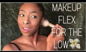 FLEX ON A BUDGET$ |Foundation Routine