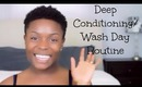 4C Wash Day/Deep Conditioning Routine (Tapered Twa)