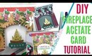 DIY Fireplace Acetate Card Tutorial, 12 Days of Christmas Day 5, Christmas Cards Project Share