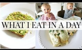 What I Eat in a Day (and what I feed my girls) | Kendra Atkins