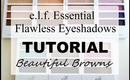 Follow Along Tutorial | Beautiful Browns | ELF Flawless Eyeshadow Quad ($2)