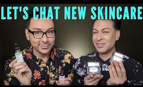 Let's Talk New Skincare | Affordable & High End | mathias4makeup