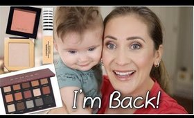 I'm Back...Chatty GRWM - New Makeup Favorites & Life Update