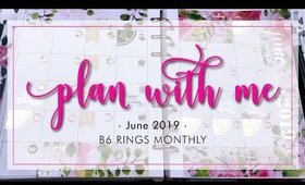 Plan With Me | Monthly B6 Rings • June 2019 | Bliss & Faith Paperie