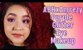 ABH x Amrezy Palette Tutorial... again! Purple Glitter Makeup