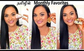 😍Monthly Favorites: Makeup, Haircare, Accessories, Coloring & More | என்னக்கு பிடித்த பொருட்கள்
