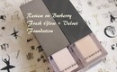 Product Review | Burberry Fresh Glow + Velvet Foundation