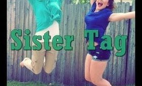 TAG | Meet My Sister
