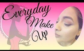 Everyday Make Up Tutorial