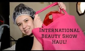 International Beauty Show Haul! | Alexis Danielle
