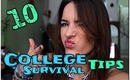 10 College Survival Tips!