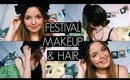 FESTIVAL MAKEUP & HAIR