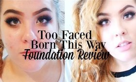 Too Faced - Born This Way Wear Test and Review