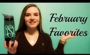 February Favorites 2014