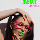 All I See Is Neon!!