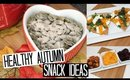Healthy Autumn Snack Ideas!