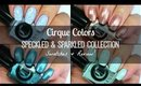 Cirque Colors Speckled & Sparkled Collection   Swatches & Review!