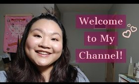 Welcome to My Channel!!! | Amy Yang