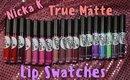 Nicka K True Matte Liquid Lipstick Swatches