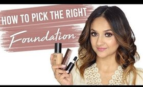 How to Pick the Right Foundation for Your Skin