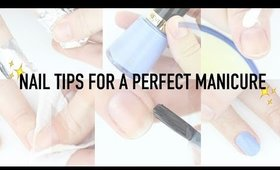 5 Nail Tips for an AMAZING Mani!