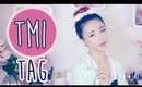 TMI TAG | The Wonderful World of Wengie