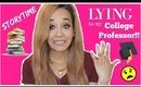 STORYTIME: LYING To My College Professor! | Kym Yvonne