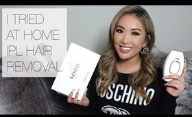 I TRIED AT HOME IPL HAIR REMOVAL - MY RESULTS + HONEST KENZZI REVEIW   SAVE $50   hollyannaeree