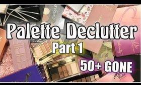Palette Declutter - Part 1