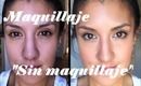 "Maquillaje ""Sin Maquillaje"" / Makeup ""Without Makeup"""