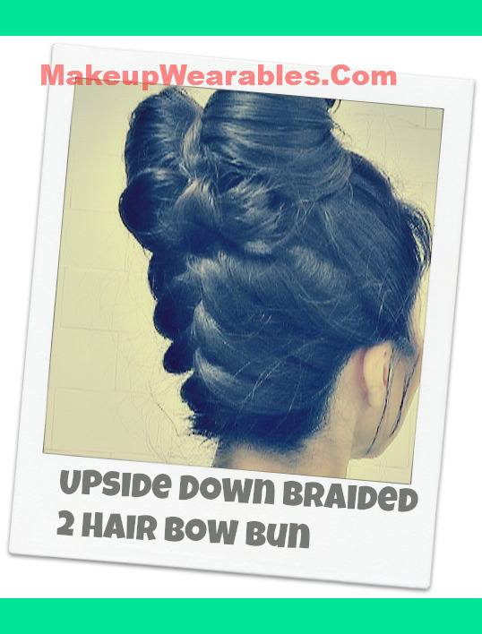 Upside Down Braided Double Hair Bow Bun Tutorial Tina