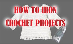 How to IRON CROCHET projects