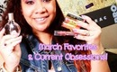 March Favorites and Current Obsessions - 2013