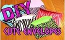 DIY: Super Cute Envelopes