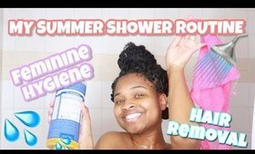 MY SUMMER SHOWER ROUTINE / FEMININE HYGIENE 2020