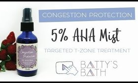 Congestion Protection 5% AHA Mist - Targeted T-Zone Treatment