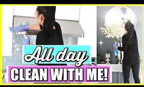 All Day Clean With Me!
