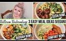 Wellness Wednesday: 3 Easy Meal Ideas (Vegan)