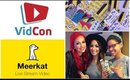 VIDCON 2015 + LIVE STREAMING ON MEERKAT