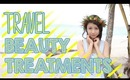 Travel Beauty Treatments: 4 easy skincare treatments - The Wonderful World of Wengie