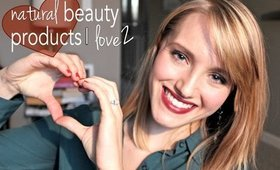All Natural (& vegan!) Beauty Products I Love #2