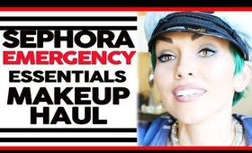 Emergency Sephora Must Have Haul (when you've lost all your makeup)