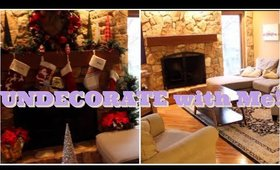 UNDECORATE + CLEAN WITH ME!! FINALLY Taking Down Holiday Decorations