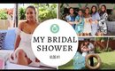 MY BRIDAL SHOWER | VLOG # 1