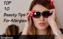 Top 10 Beauty Tips to Hide Allergies