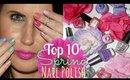 Top 10 Spring Nail Polish Picks