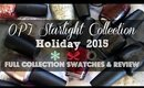 OPI Starlight Collection | Full Collection Swatches & Review!